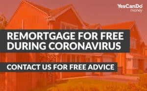 cost to remortgage during coronavirus