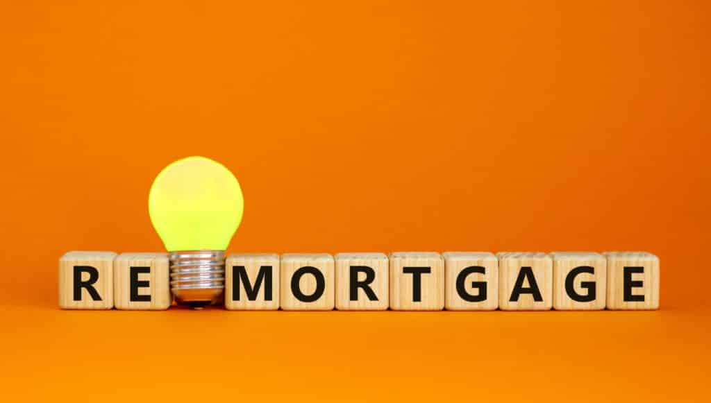 Why do I need to remortgage?